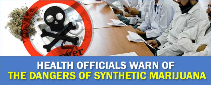 Health officials on synthetic weeds
