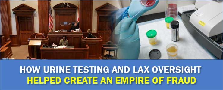 How Urine Testing and Lax Oversight Cover Image